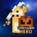 Download Unknown HERO – Item Farming RPG.  APK, APK MOD, Unknown HERO – Item Farming RPG. Cheat
